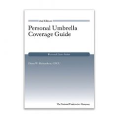 Personal Umbrella Coverage Guide, 2nd Edition