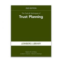 The Tools & Techniques of Trust Planning, 2nd Edition