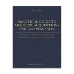Practical Guide to Mergers, Acquisitions and Business Sales, 3rd Edition