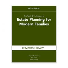 The Tools & Techniques of Estate Planning for Modern Families, 3rd Edition