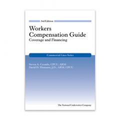 Workers Compensation Guide: Coverage and Financing, 3rd Edition