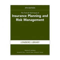 The Tools & Techniques of Insurance Planning and Risk Management, 4th Edition