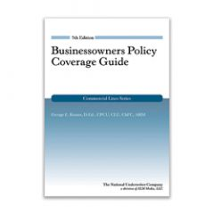 Businessowners Policy Coverage Guide, 7th Edition