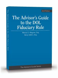 The Advisor's Guide to the DOL Fiduciary Rule, 2nd Edition