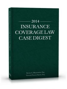 2014 Insurance Coverage Law Case Digest