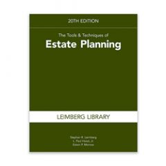 The Tools & Techniques of Estate Planning, 20th Edition