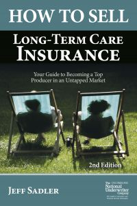 How to Sell Long-Term Care Insurance