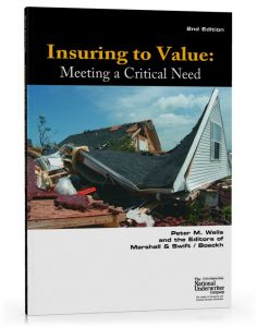 Insuring to Value: Meeting a Critical Need