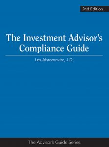 The Investment Advisor's Compliance Guide, 2nd Edition
