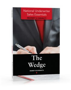 National Underwriter Sales Essentials (Property & Casualty): The Wedge