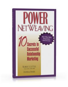 Power NetWeaving: 10 Secrets to Successful Relationship Marketing