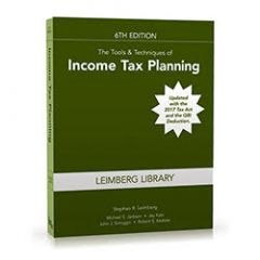 The Tools & Techniques of Income Tax Planning, 6th Edition