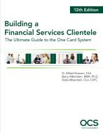 Building A Financial Services Clientele, 12th Edition