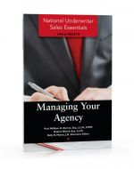 National Underwriter Sales Essentials (Life & Health): Managing Your Agency